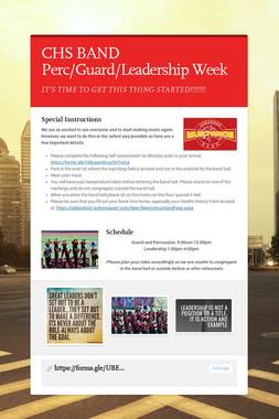 CHS BAND Perc/Guard/Leadership Week