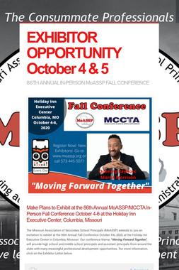 EXHIBITOR OPPORTUNITY October 4 & 5