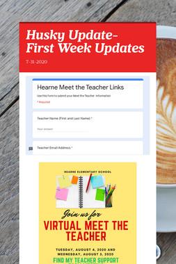 Husky Update- First Week Updates