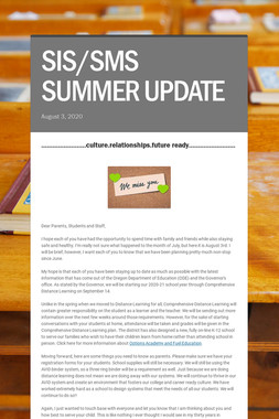 SIS/SMS SUMMER UPDATE
