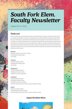 South Fork Elem. Faculty Newsletter