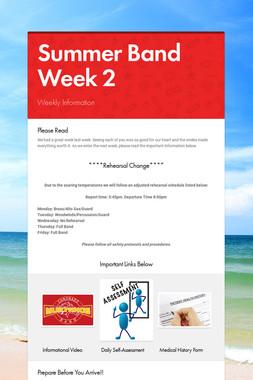 Summer Band Week 2