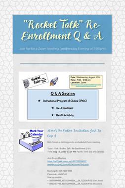 """""""Rocket Talk"""" Re-Enrollment Q & A"""