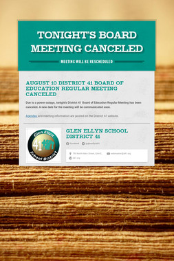 TONIGHT'S BOARD MEETING CANCELED