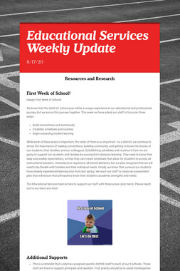 Educational Services Weekly Update
