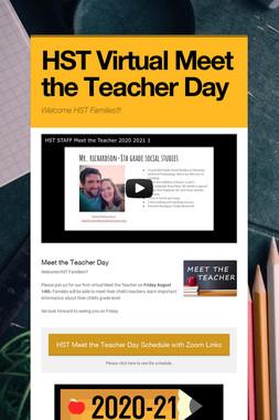 HST Virtual Meet the Teacher Day