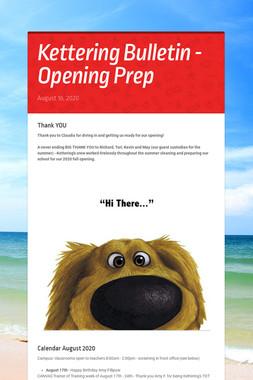 Kettering Bulletin - Opening Prep