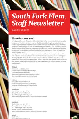 South Fork Elem. Staff Newsletter