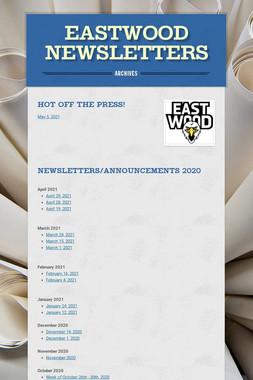 Eastwood Newsletters