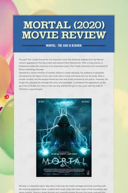 Mortal (2020)  Movie Review