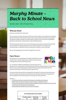 Murphy Minute - Back to School News