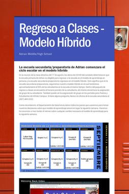 Regreso a Clases - Modelo Híbrido