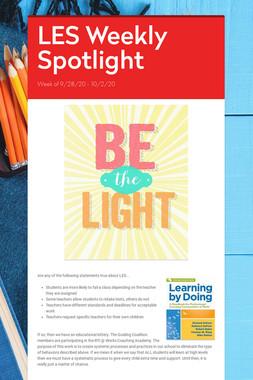 LES Weekly Spotlight
