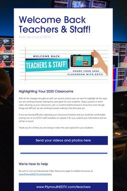 Welcome Back Teachers & Staff!