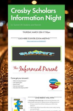 Crosby Scholars Information Night