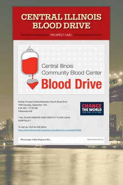 CENTRAL ILLINOIS BLOOD DRIVE