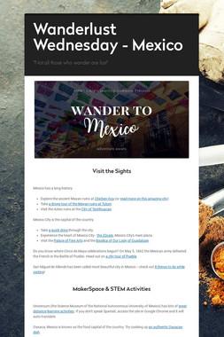 Wanderlust Wednesday - Mexico