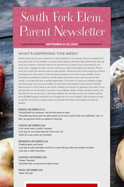 South Fork Elem. Parent Newsletter