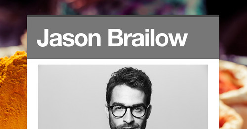 Jason Brailow: An Entrepreneur with Exceptional Strategic and Planning Skills