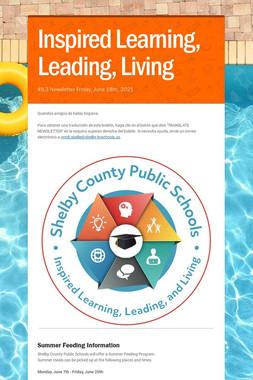 Inspired Learning, Leading, Living