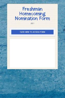 Freshman Homecoming Nomination Form
