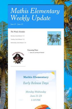 Mathis Elementary Weekly Update