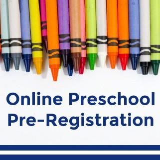 Preschool Online Pre-Registration Deadline is Approaching:  Monday, June 21