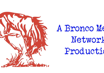 BRONCO MEDIA IS UP AND RUNNING!