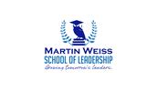MARTIN WEISS SCHOOL OF LEADERSHIP