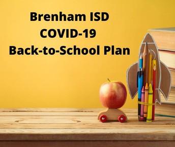 Brenham ISD COVID-19 Back-to-School Plan