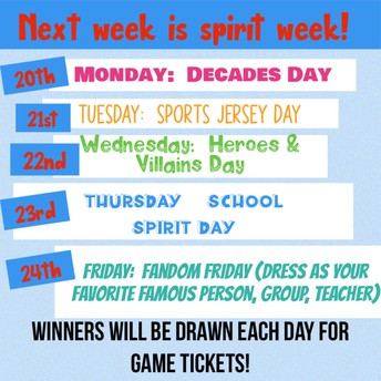 DRESS UP DAYS for SPIRIT WEEK!