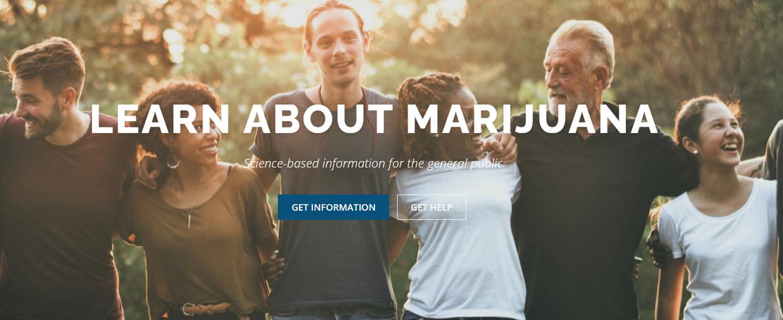 Learn about marijuana. Get information, get help.