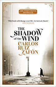 The Shadow of the Wind, by Carlos Ruiz Zafon