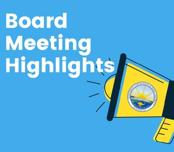 Board Meeting Highlights, October 5th