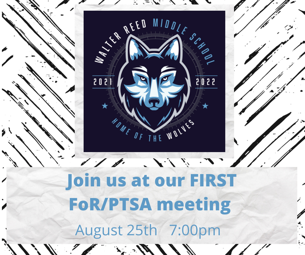 Join us at our first FoR/PTSA Meeting. August 25th. 7 PM