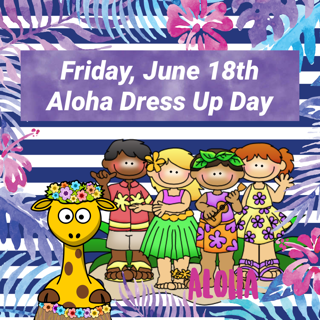 Aloha! Last Day of School 2020-2021 June 18th, 2021