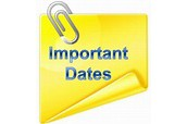 IMPORTANT DATES/ INFORMATION