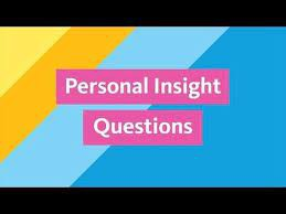 UC - Personal Insight Questions