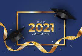 Graduation Ceremony Time-Friday, June 25, 2021