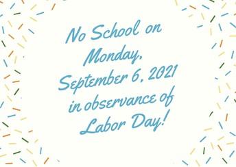 No School on September 6, 2021!