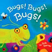 Grades Pre-K -2: Bugs, Bugs, Everywhere!