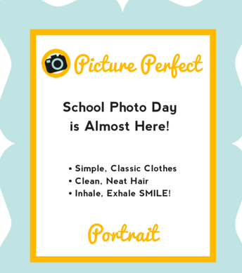 PICTURE DAY - August 26th and 27th