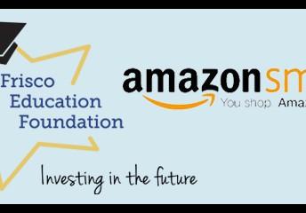 Support the Frisco Education Foundation through Amazon Smile