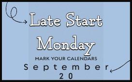 Late Start Monday