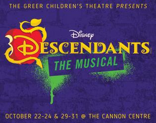 """The Greer Children's Theatre presents, """"Descendants"""""""