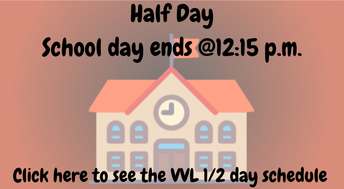 Half Day August 11th and 25th