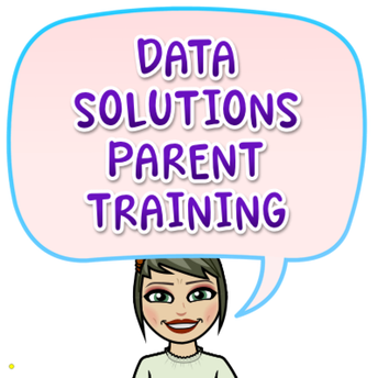 Data Solutions Parent Training 9/30, 2:00pm, and Parent Account Access