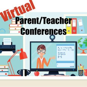 Parent Teacher Conferences... Fall 2021