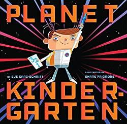 Planet Kindergarten by Sue Ganz-Schmitt