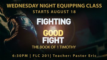 WEDNESDAY NIGHT EQUIPPING CLASS